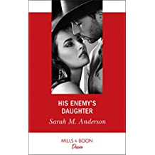 His Enemy's Daughter (Mills & Boon Desire) (First Family of Rodeo, Book 2)