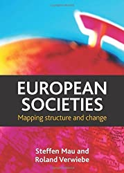 European Societies: Mapping Structure and Change by Steffen Mau (2010-10-08)