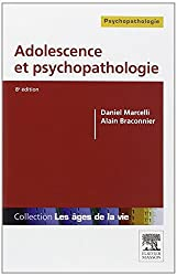 Adolescence et psychopathologie 8e