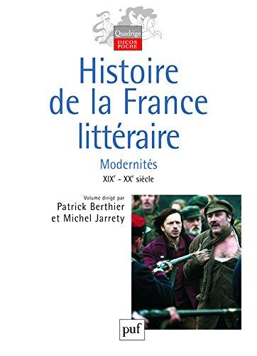 Histoire de la France littraire : Tome 3, Modernits XIXe et XXe sicles