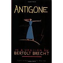 Antigone: In a Version by Bertolt Brecht
