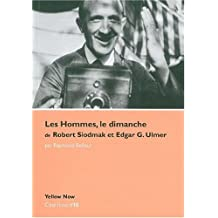 'Les Hommes, Le Dimanche' de Robert Siodmak: Côté Films #15