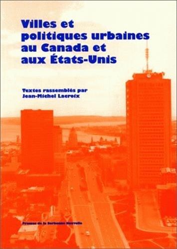 Villes et politiques urbaines au canada et aux etats unis