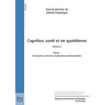 Cognition Sante & Vie Quotidienne Volume 2