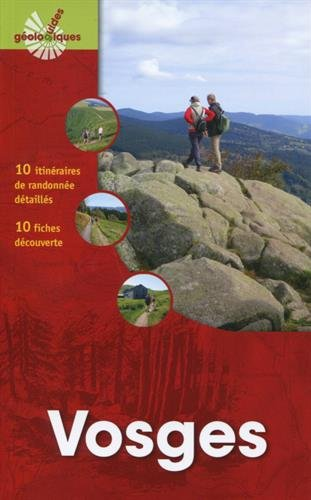 Vosges: 10 itinéraires de randonnée détaillés - 10 fiches découvertes