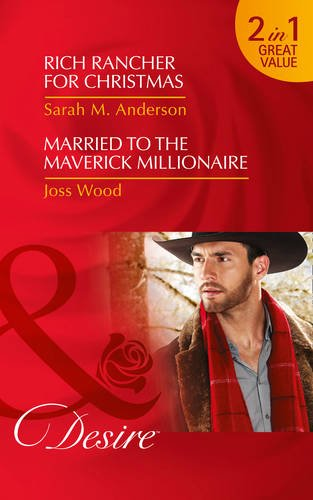 book cover of Rich Rancher for Christmas / Married to the Maverick Millionaire