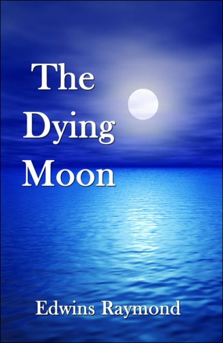The Dying Moon Cover Image