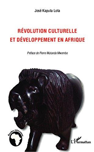 Révolution culturelle et développement en Afrique