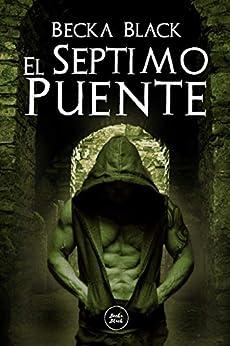Utorrent Descargar Español El Séptimo puente: Thriller romantico paranormal De Gratis Epub