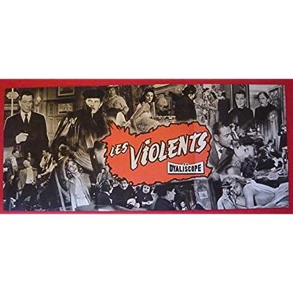 Dossier de presse de Les Violents (1957) – 31x71 cm - Film de Henri Calef, avec P Meurisse, F Fabian, F Ledoux – Photos N&B + résumé du scénario – Bon état.
