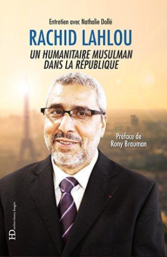 Rachid Lahlou, un humanitaire musulman dans la République