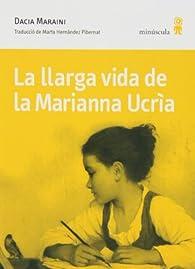 La Llarga Vida De La Marianna Ucrìa par Dacia Maraini