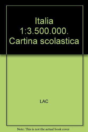Italia fisica e politica 1:3.500.000. Cartina scolastica