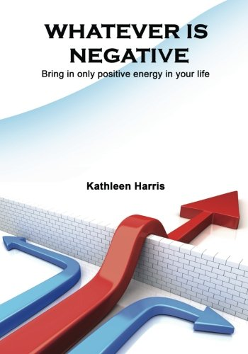 whatever-is-negative-bring-in-only-positive-energy-in-your-life