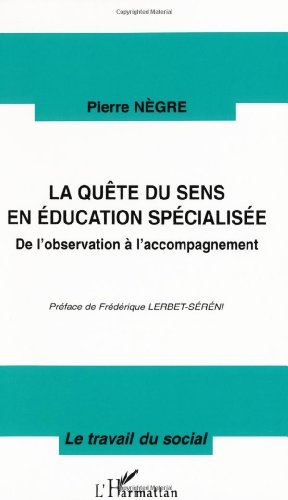 La qute du sens en ducation spcialise