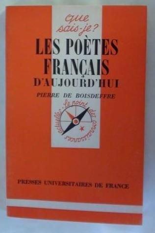 Les Poètes français d'aujourd'hui : 1939-1979 (Que sais-je)