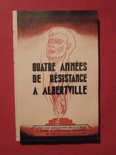 Quatre années de résistance à Albertville