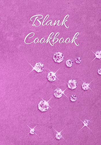 Blank Cookbook: Blank Recipes Journal & Bake Book to Write In - Organizer Favorite Meal (7