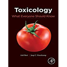 Toxicology: What Everyone Should Know