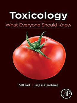Toxicology: What Everyone Should Know por Aalt Bast