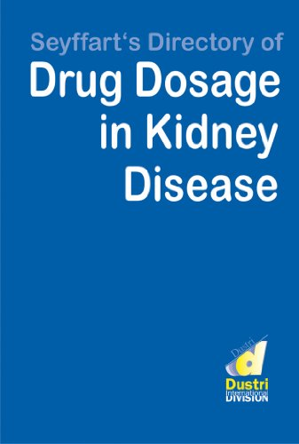 Seyffart's Directory of Drug Doasage in Kidney Disease: 1500 substances, more than 1900 references (English Edition)