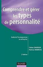 Comprendre et gérer les types de personnalité - Guide de l'ennéagramme en entreprise de Fabien Chabreuil