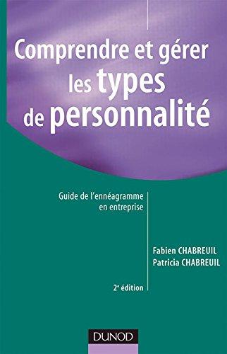 Comprendre et grer les types de personnalit : Guide de l'ennagramme en entreprise