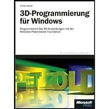 3D-Programmierung für Windows: 3D-Programmierung mit der Windows Presentation Foundation