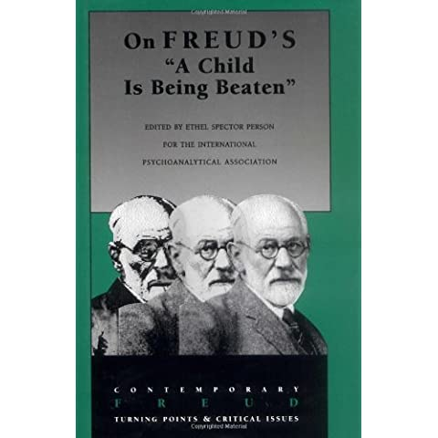 On Freud's A Child Is Being Beaten by Ethel Spector Person (1997-08-01)