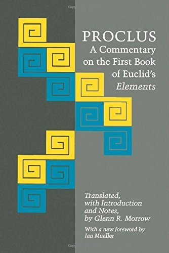 Proclus: A Commentary on the First Book of Euclid's Elements (Princeton Paperbacks) by Proclus (1992-11-19)
