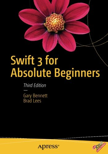 Swift 3 for Absolute Beginners