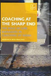 Coaching at the Sharp End : The role of line managers in coaching at work
