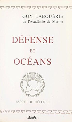 Défense et océans : propos de marin, 1969-1994