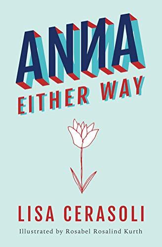 Anna Either Way (English Edition) eBook: Lisa Cerasoli ...