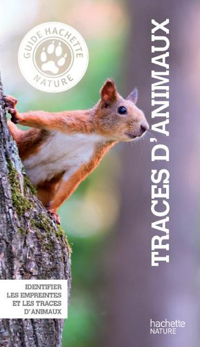 Guide Hachette Nature Traces animaux par Martin Lausser