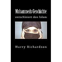 Mohammeds Geschichte: entschleiert den Islam