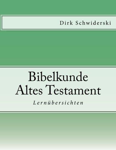 Bibelkunde Altes Testament; Lernübersichten