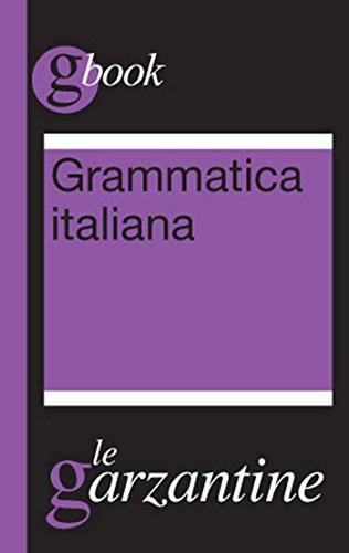 Grammatica italiana (Garzantine gbook)