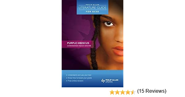 philip allan literature guide for gcse purple hibiscus amazon  philip allan literature guide for gcse purple hibiscus amazon co uk susan elkin 9781444121452 books