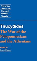 Thucydides: The War of the Peloponnesians and the Athenians (Cambridge Texts in the History of Political Thought) by Thucydides (2013-03-28)