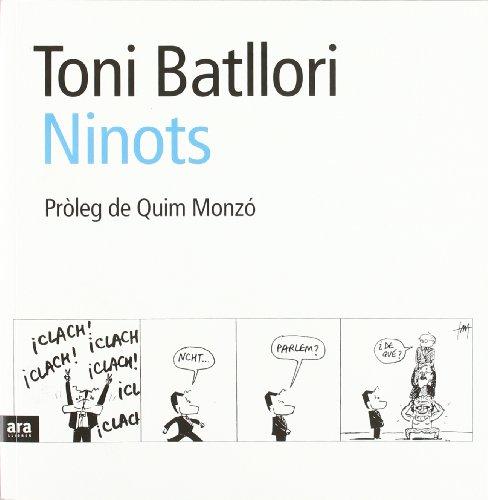 Teniu a les mans les millors tires d'un dels dibuixants actuals amb més prestigi de Catalunya, Toni Batllori. A Ninots, recordareu amb un somriure els moments estelars de la política catalana i espanyola, els seus protagonistes i les anècdotes que ja...