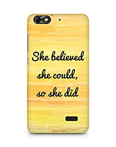 AMEZ she believed she could so she did Back Cover For Huawei Honor 4C