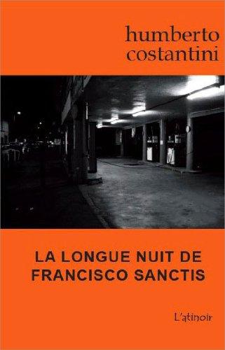 La longue nuit de Francisco Sanctis