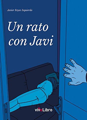 Un rato con Javi por Javier Reyes Izquierdo