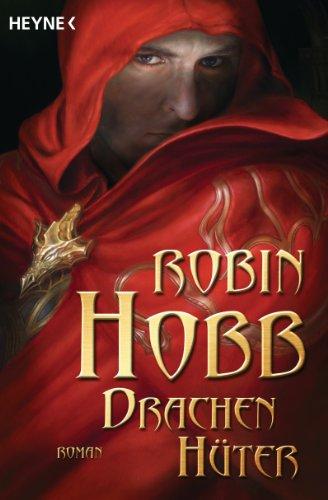 Buchseite und Rezensionen zu 'Drachenhüter: Roman' von Robin Hobb