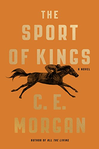 The Sport of Kings: A Novel (English Edition) -