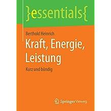 Kraft, Energie, Leistung (essentials)