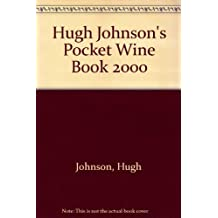 Hugh Johnson's Pocket Wine Book 2000 by Hugh Johnson (1999-09-17)