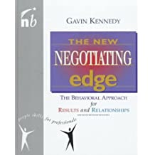 The New Negotiating Edge: The Behavioural Approach for Results and Relationships (People Skills for Professionals) by Gavin Kennedy (1998-03-19)