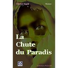 LA CHUTE DU PARADIS (roman t. 4)